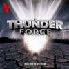 Thunder Force by Corey Taylor, リジー・ヘイル, スコット・イアン, Dave Lombardo, フィル・アイスラー & Tina Guo