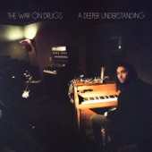 The War On Drugs - Holding On