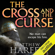 Matthew Harffy - The Cross and the Curse: The Bernicia Chronicles, Book 2 (Unabridged)