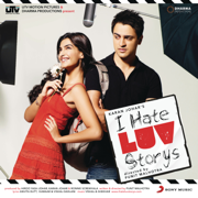 I Hate Luv Storys (Original Motion Picture Soundtrack) - Vishal & Shekhar