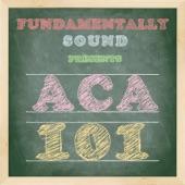 Fundamentally Sound - A Cappella 101