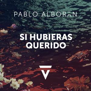 Pablo Alborán - Si Hubieras Querido