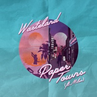 Paper Towns - WASTELAND - MILEO
