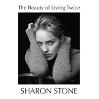 Sharon Stone - The Beauty of Living Twice artwork