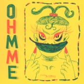 Ohmme - Give Me Back My Man