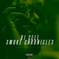 DJ Cell Smoke Chronicles