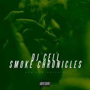 Various Artists - DJ Cell Smoke Chronicles
