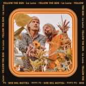 Yellow The Sun - La Luna
