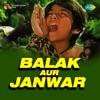 Aao Hilmil Puje Bhole Shankar Ko From Balak Aur Janwar Single
