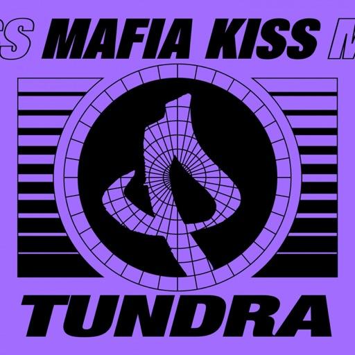 Tundra - Single by Mafia Kiss