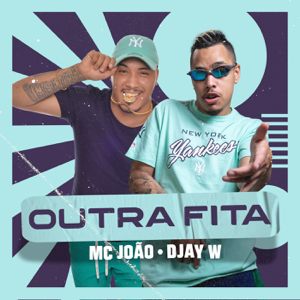 Mc João - Outra Fita