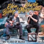 Elvin Bishop & Charlie Musselwhite - Good Times