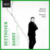 Thomas Adès & Britten Sinfonia - Beethoven: Symphonies 4, 5 & 6 - Barry: The Conquest of Ireland & Viola Concerto Grafik