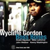 Wycliffe Gordon - Nica's Dream