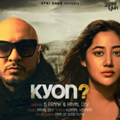 Kyon?  B. Praak & Payal Dev - B. Praak & Payal Dev
