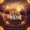 Ámame o Matame feat Don Omar Single