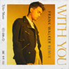 Tyler Shaw - With You (Frank Walker Remix) artwork
