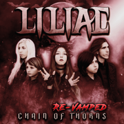 Chain of Thorns (Revamped) - EP - Liliac
