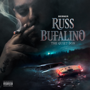 Berner - Russ Bufalino: The Quiet Don