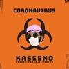 Coronavirus by Kaseeno iTunes Track 1