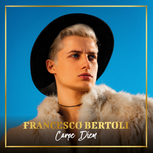 Francesco Bertoli - Carpe Diem