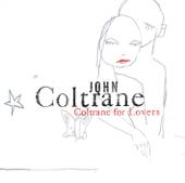 Coltrane for Lovers