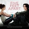 "Don't Give Up on Me (From ""Five Feet Apart"") - Single"