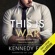 Kennedy Fox - Checkmate: This Is War: The Checkmate Duet, Book 1 (Unabridged)