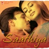 Saathiya Original Motion Picture Soundtrack