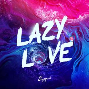Sheppard - Lazy Love