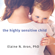 Elaine N. Aron, Ph.D. - The Highly Sensitive Child: Helping Our Children Thrive When the World Overwhelms Them