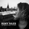 Roxy Jules - As White As The White In White Noise artwork