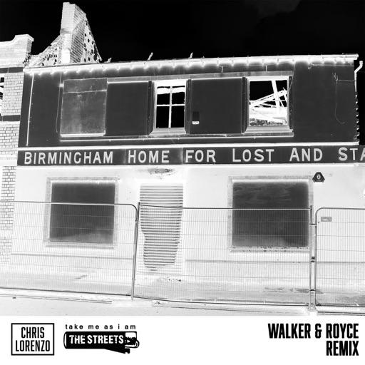 Take Me as I Am (Walker & Royce Remix) - Single by Chris Lorenzo & The Streets