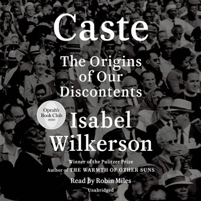 Caste (Oprah's Book Club): The Origins of Our Discontents (Unabridged)