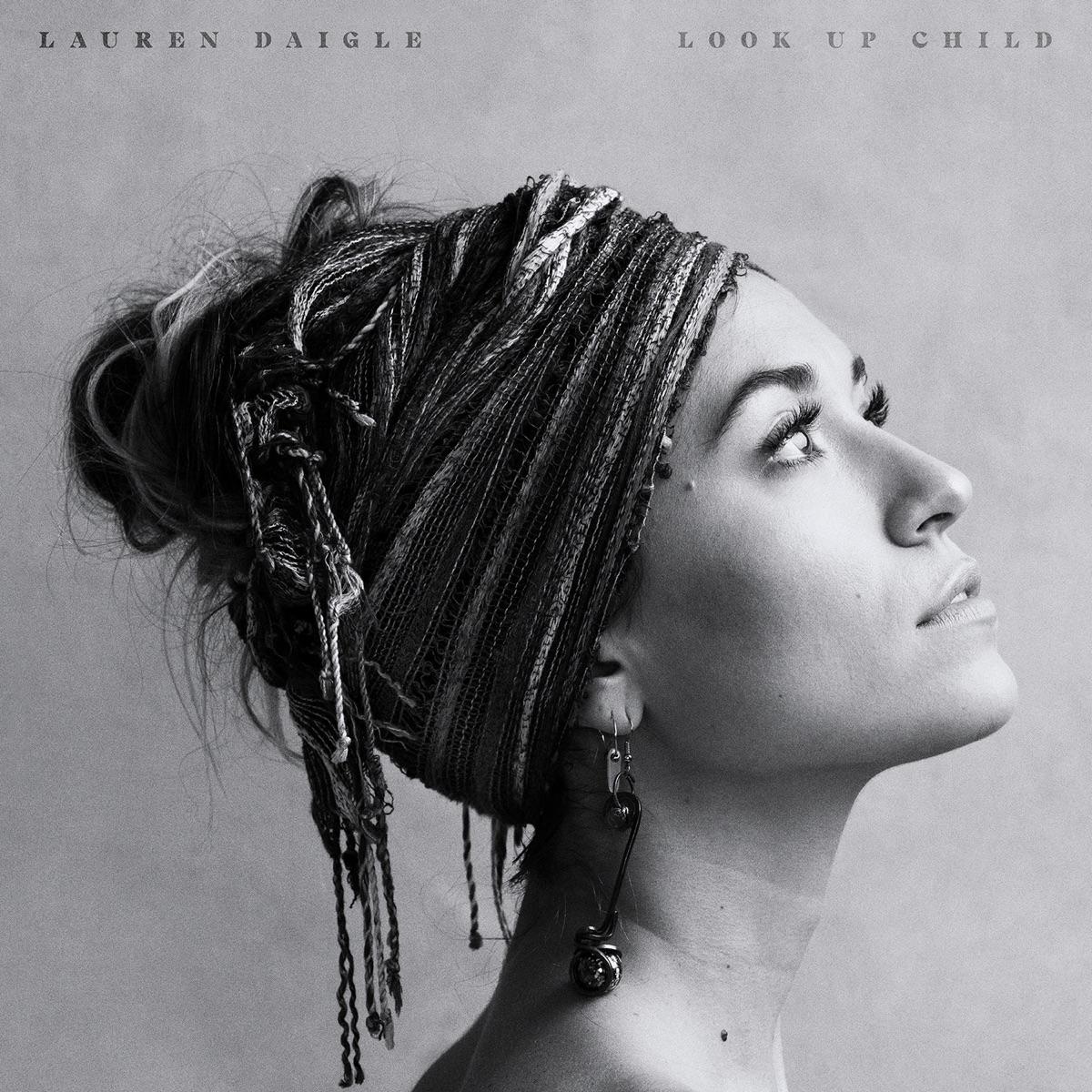 Look Up Child Lauren Daigle CD cover