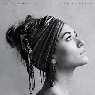 Lauren Daigle – Look Up Child [iTunes Plus AAC M4A]