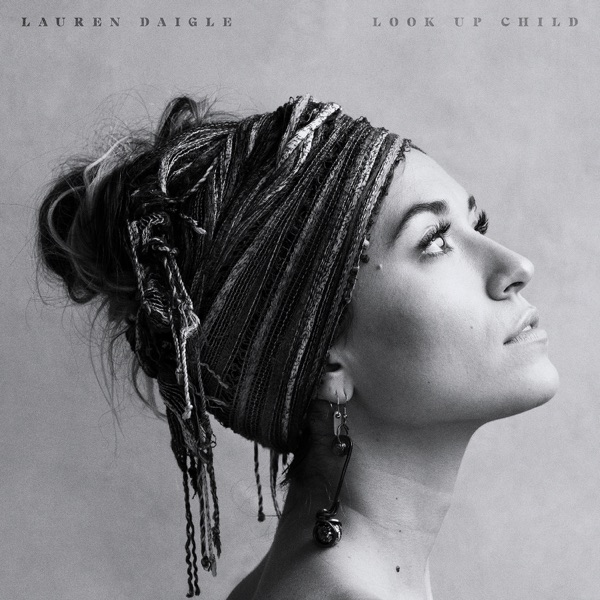 Look Up Child Lauren Daigle album cover