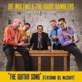 Joe Mullins & the Radio Ramblers - The Guitar Song (feat. Del McCoury)