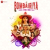 Bombairiya (Original Motion Picture Soundtrack) - EP