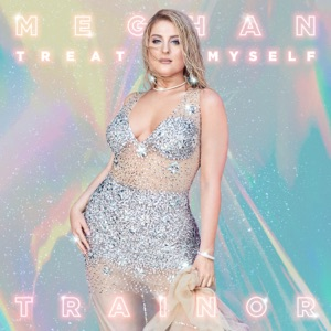 TREAT MYSELF - Single Mp3 Download
