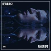 River Rat - Upchurch - Upchurch