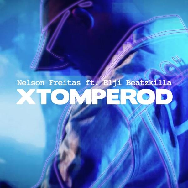 Xtomperod (feat. Elji Beatzkilla) - Single