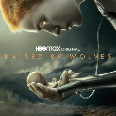 Raised by Wolves, Staffel 1