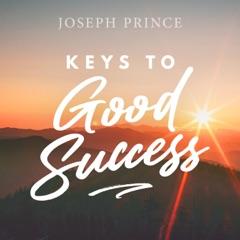 Keys to Good Success