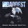 THE BADDEST (feat. bea miller & League of Legends) by K/DA, (G)I-DLE & Wolftyla