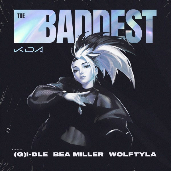 THE BADDEST (feat. bea miller & League of Legends) - Single