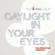 Daylight in Your Eyes (Celebration Version) - No Angels