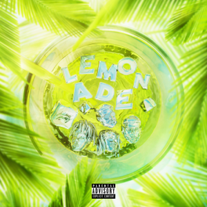 Internet Money, Anuel AA & Gunna - Lemonade feat. Don Toliver & NAV [Latin Remix]