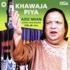 Khawaja Piya, Vol. 25