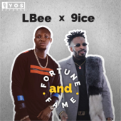 Fortune and Fame (feat. 9ice) - L-Bee
